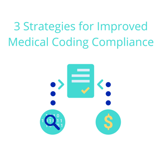 3 Strategies for Improved Medical Coding Compliance.png